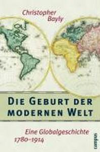 Die Geburt der modernen Welt