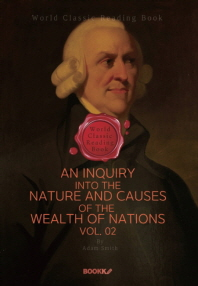 국부론 2부 (애덤 스미스) : An Inquiry into the Nature and Causes of the Wealth of Nations. Vol. 02