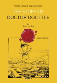 닥터 두리틀의 모험 [일러스트 특별판] : The Story of Doctor Dolittle (뉴베리 수상 작가 작품 - 영어원