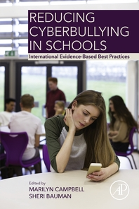 Reducing Cyberbullying in Schools  International Evidence-Based Best Practices