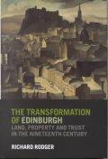 The Transformation of Edinburgh