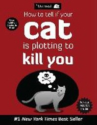 How to Tell If Your Cat Is Plotting to Kill You, Volume 2