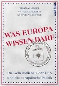 Was Europa wissen darf