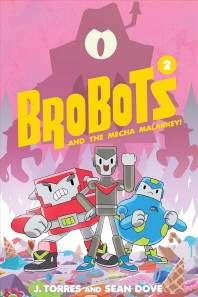 Brobots and the Mecha Malarkey!, 2