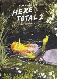 Hexe total 02