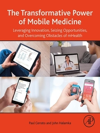 The Transformative Power of Mobile Medicine  Leveraging Innovation, Seizing Opportunities and Overco