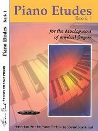 Piano Etudes for the Development of Musical Fingers, Bk 1