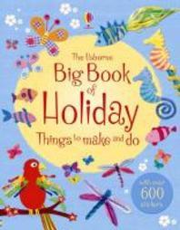 Big Book of Holiday Things to Make and Do