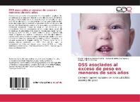 DSS asociados al exceso de peso en menores de seis a?os