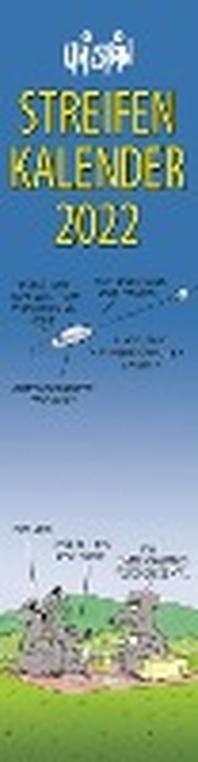 Uli Stein - Streifenkalender 2022: Monatskalender fuer die Wand
