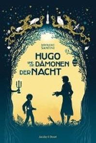 Hugo und die Daemonen der Nacht