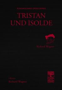 트리스탄과 이졸데(Tristan und Isolde)
