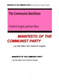 칼막스와 엥겔스의 공산당 선언문.MANIFESTO OF THE COMMUNIST PARTY,by Karl Marx and Friedrich Engels