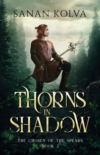 Thorns in Shadow