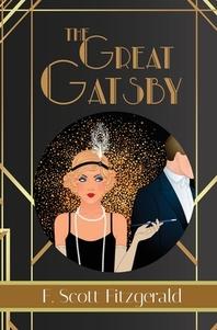 The Great Gatsby - F. Scott Fitzgerald Book #3 (Reader's Library Classics)