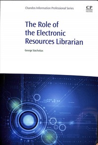 The Role of the Electronic Resources Librarian