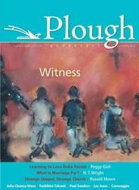 Plough Quarterly No. 6