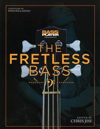 Bass Player Presents the Fretless Bass