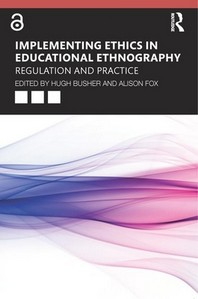 Implementing Ethics in Educational Ethnography