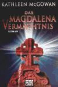 Das Magdalena-Vermaechtnis