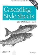 Cascading Style Sheets, 2/e : The Definitive Guide