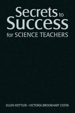 Secrets to Success for Science Teachers