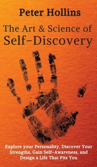 The Art and Science of Self-Discovery