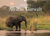 Afrikas Tierwelt Christian Heeb (Wandkalender 2022 DIN A3 quer)