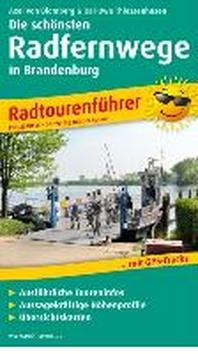 Radtourenfuehrer Die schoensten Radfernwege in Brandenburg
