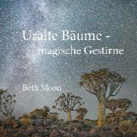 Uralte Baeume - magische Gestirne