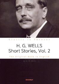 H. G. WELLS Short Stories, Vol. 2 - 허버트 조지 웰스 단편소설 2집 (영문원서)