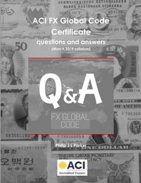ACI FX Global Code Certificate questions and answers