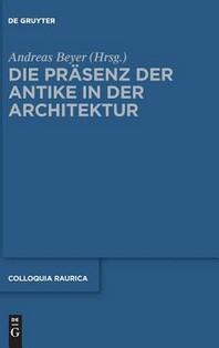 Die Prsenz Der Antike in Der Architektur