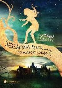 Serafina Black und der schwarze Umhang, Band 01
