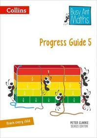 Busy Ant Maths -- Progress Guide 5