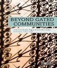 Beyond Gated Communities