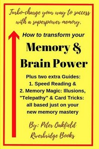 How to transform your Memory & Brain Power