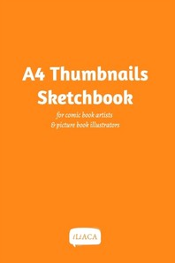 A4 Thumbnails Sketchbook - For comicbook artists and picture book illustrators