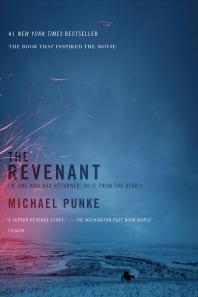 The Revenant: A Novel of Revenge (영화 레버넌트 ; 죽음에서 돌아온 자  원작)