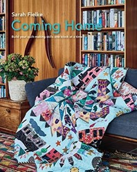 Coming Home Quilt Pattern with instructional videos