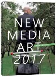 뉴 미디어 아트 2017: 다시 자연으로(New Media Art 2017: Back to Nature)