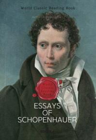 쇼펜하우어 에세이; 여록과 보유 - Essays of Schopenhauerㅣ영문판ㅣ