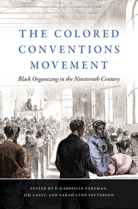 The Colored Conventions Movement