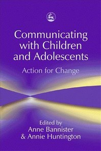 Communicating with Children and Adolescents