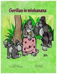 Gorillas in Mishanana