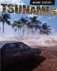 Tsunamis. Louise and Richard Spilsbury