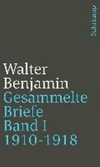 Gesammelte Briefe. Band I: Briefe 1910-1918