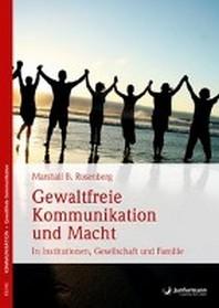Gewaltfreie Kommunikation und Macht