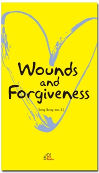 Wounds and Forgiveness