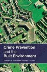 Crime Prevention in the Built Enviroment